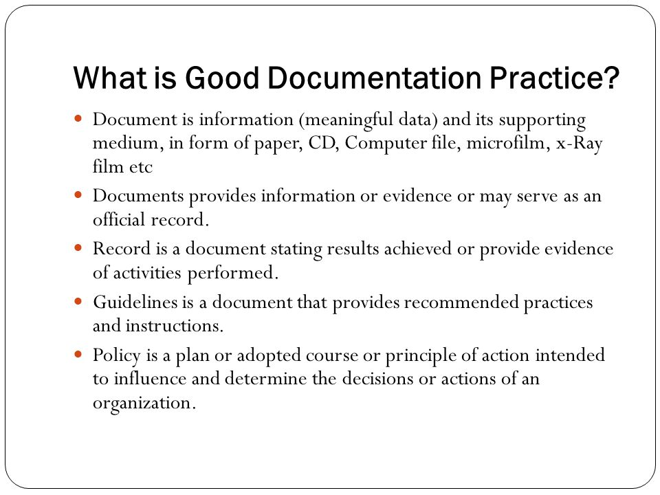 What is Good Documentation Practice