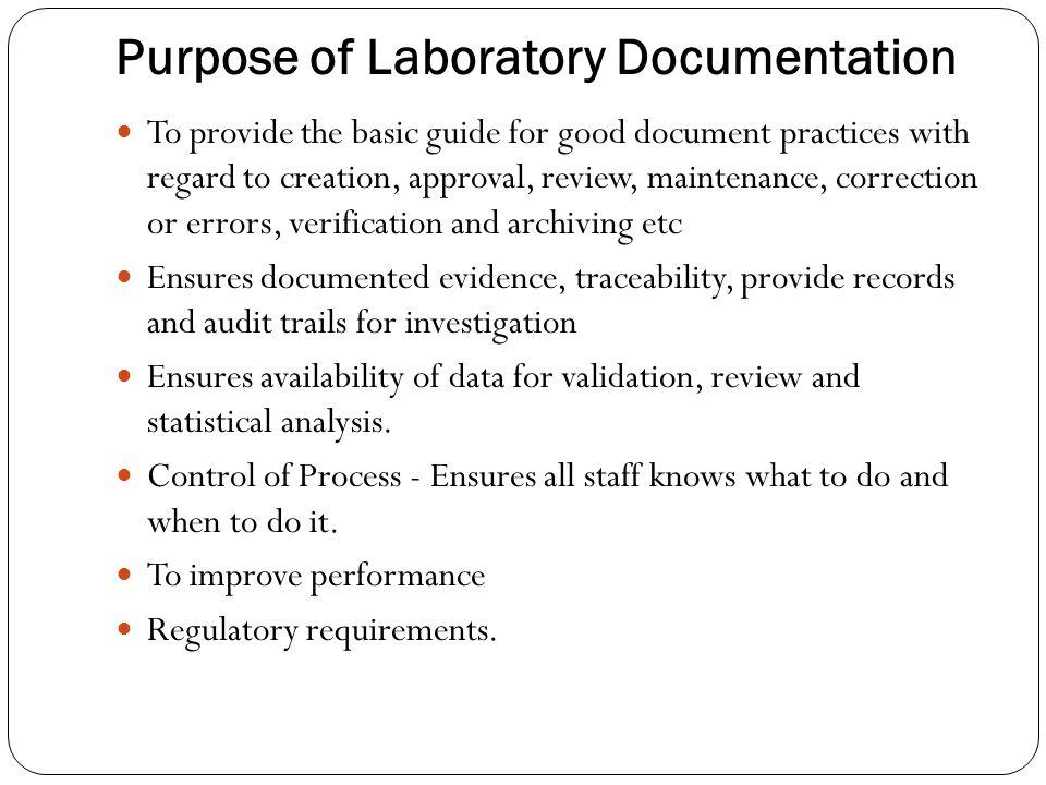 Purpose of Laboratory Documentation