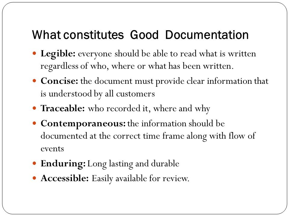What constitutes Good Documentation