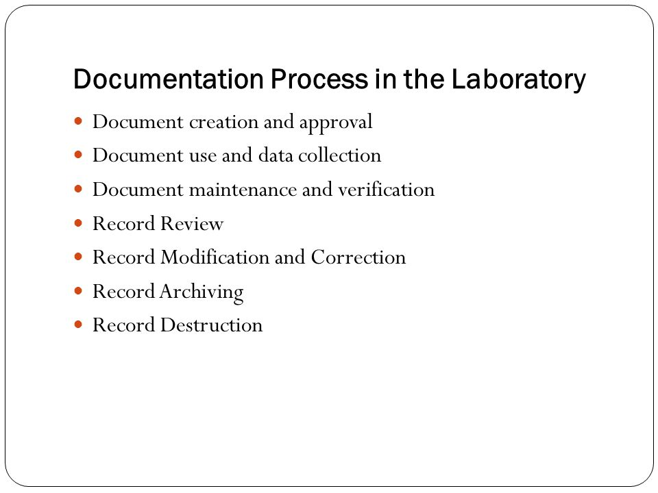 Documentation Process in the Laboratory