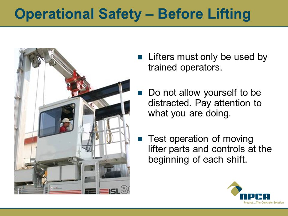 Operational Safety – Before Lifting