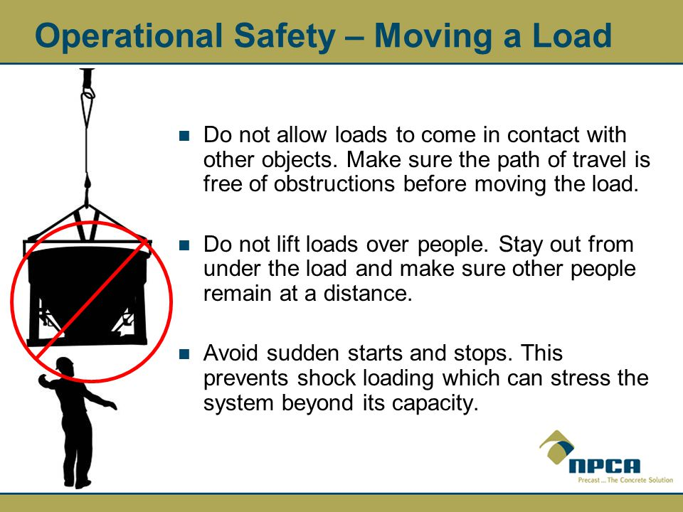 Operational Safety – Moving a Load