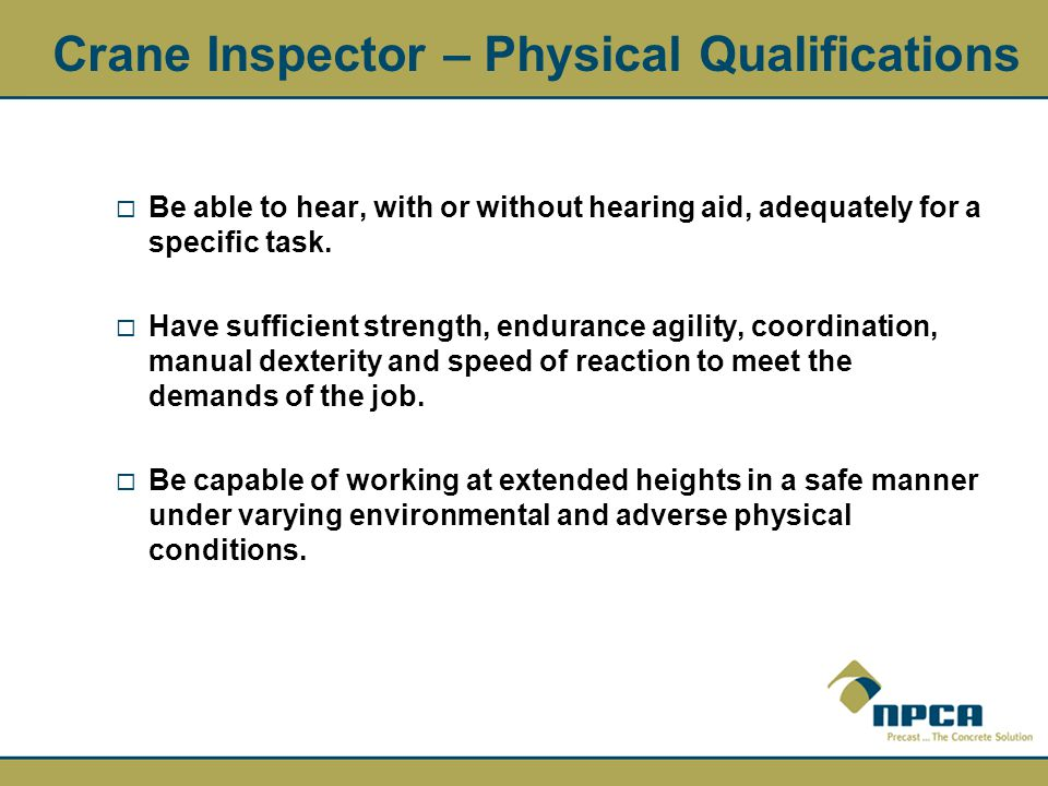 Crane Inspector – Physical Qualifications