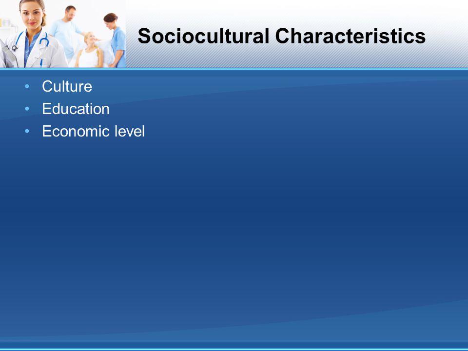 Sociocultural Characteristics