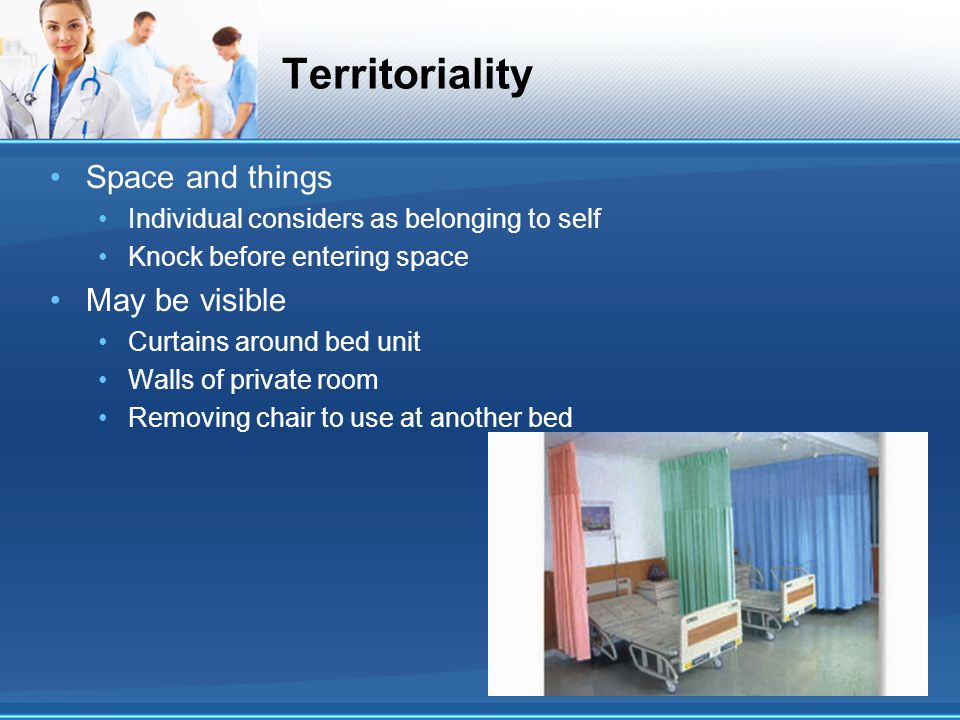 Territoriality Space and things May be visible