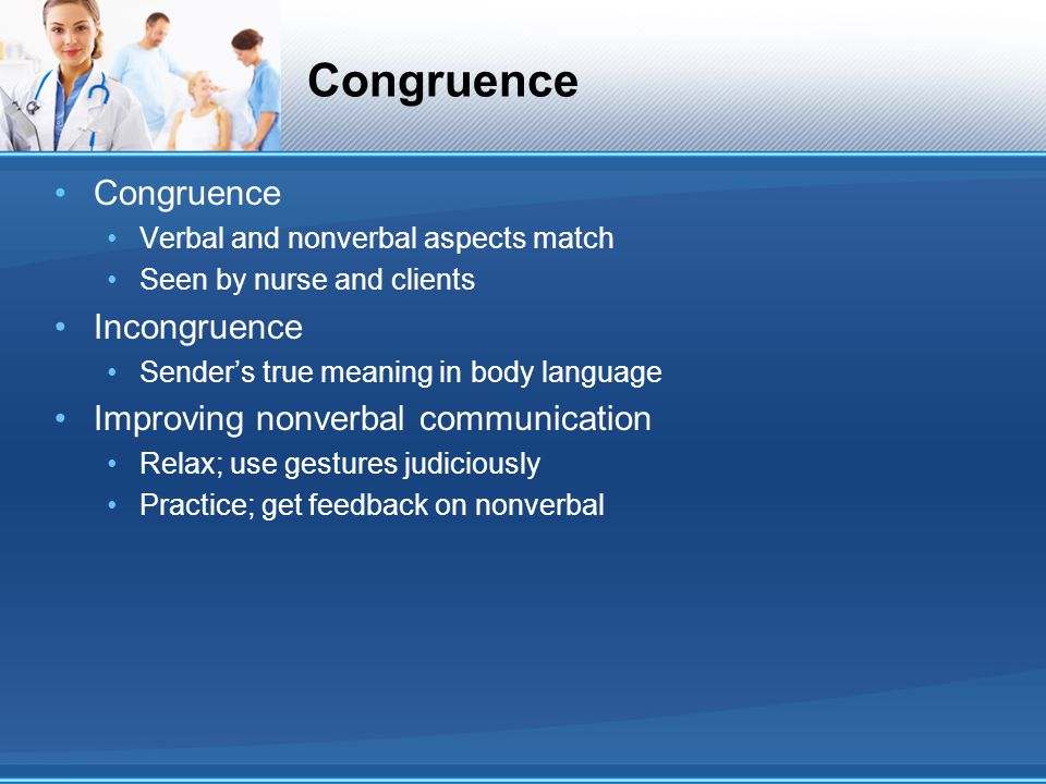 Congruence Congruence Incongruence Improving nonverbal communication