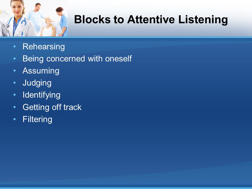 Blocks to Attentive Listening