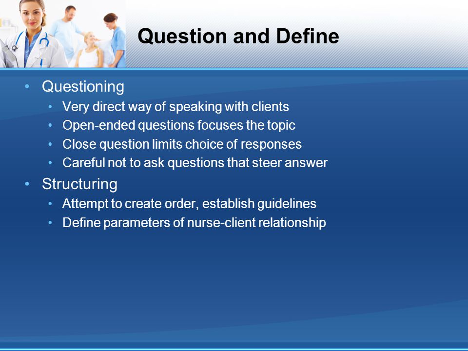 Question and Define Questioning Structuring