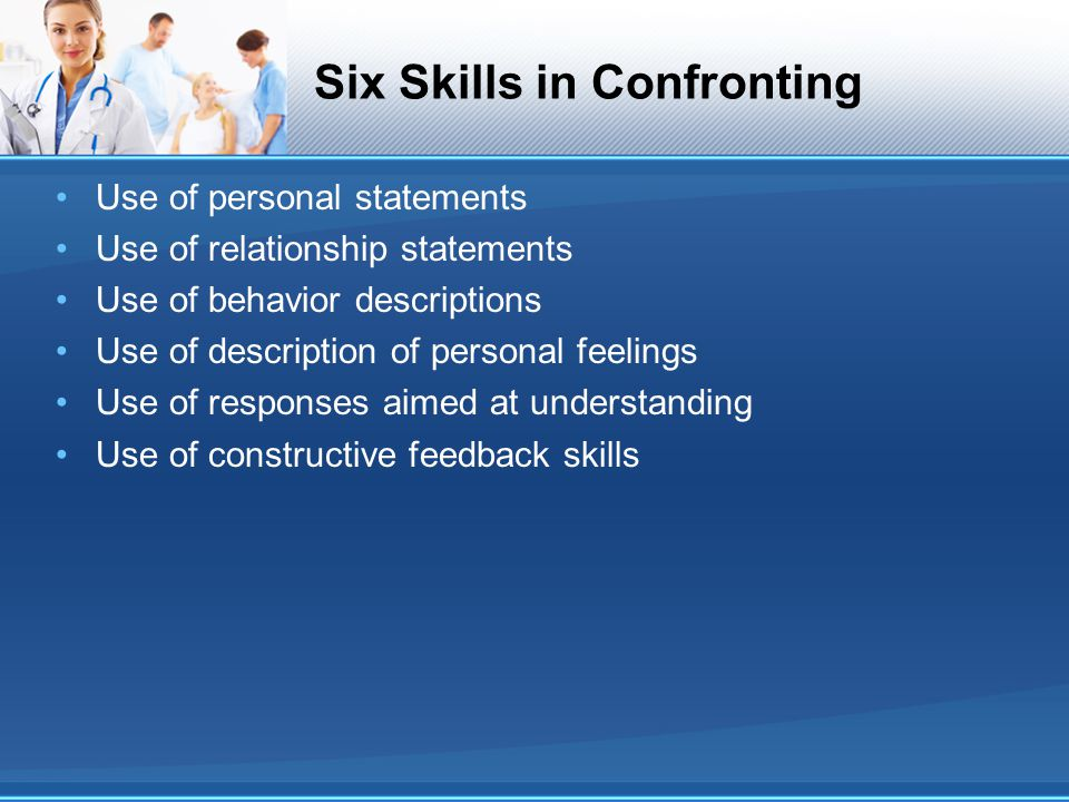 Six Skills in Confronting