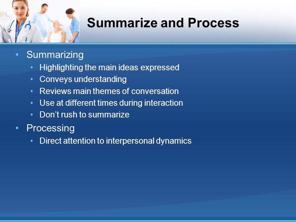 Summarize and Process Summarizing Processing