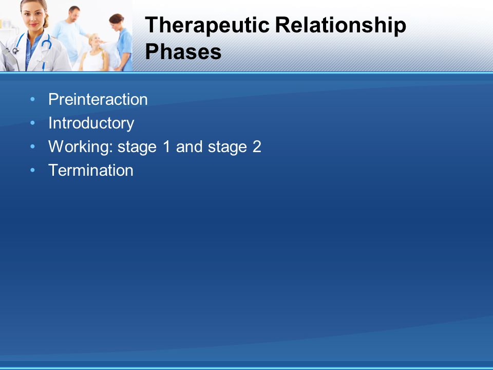 Therapeutic Relationship Phases
