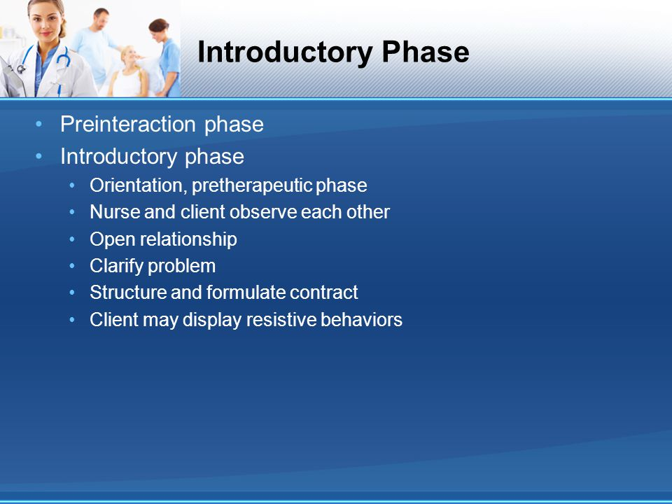 Introductory Phase Preinteraction phase Introductory phase