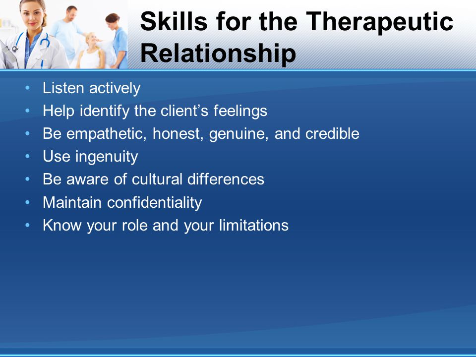 Skills for the Therapeutic Relationship