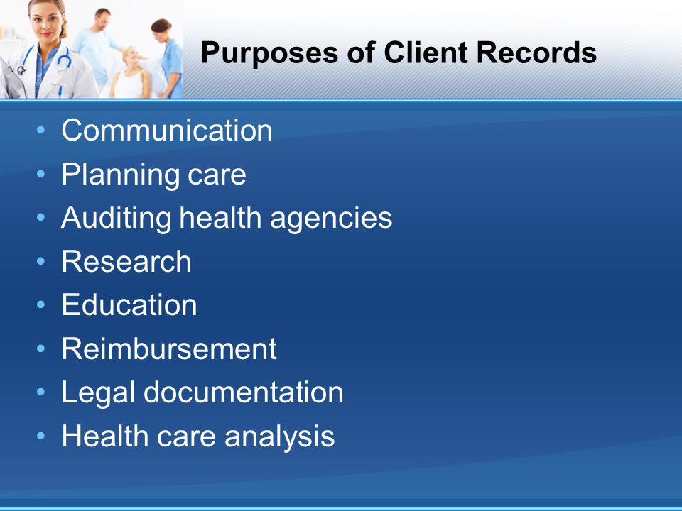 Purposes of Client Records