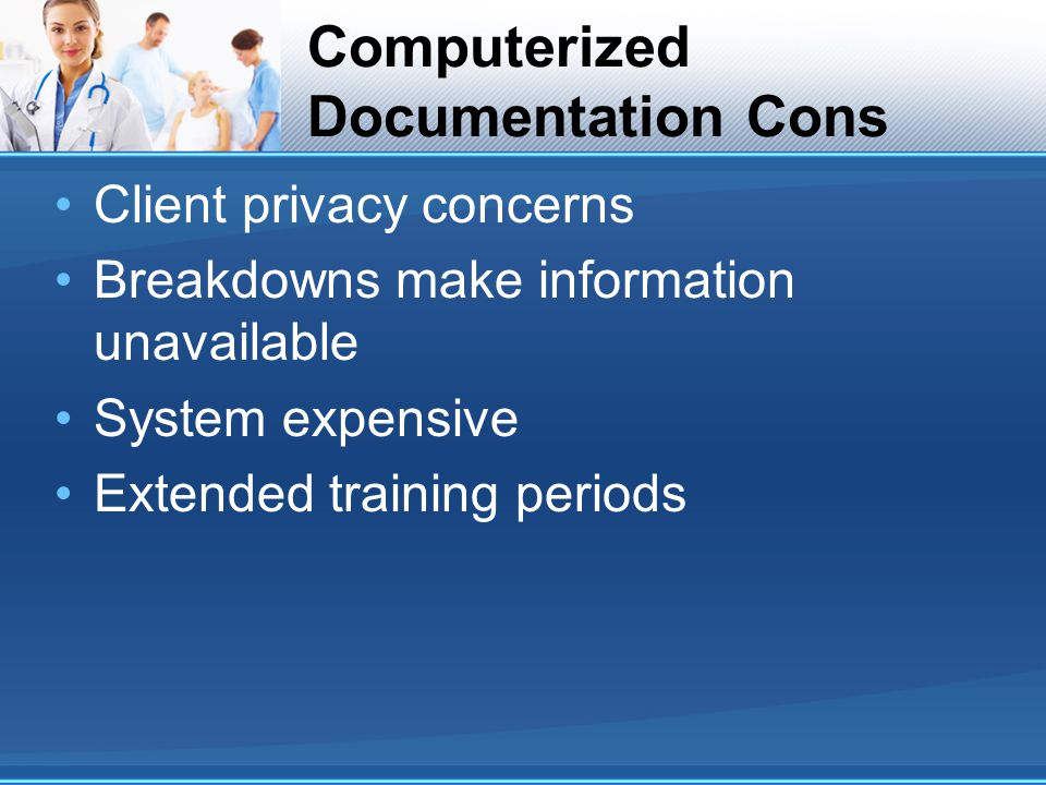 Computerized Documentation Cons