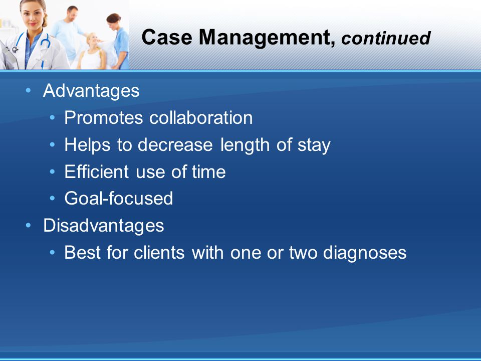 Case Management, continued