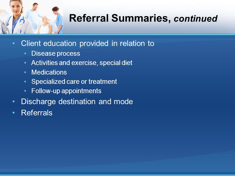 Referral Summaries, continued