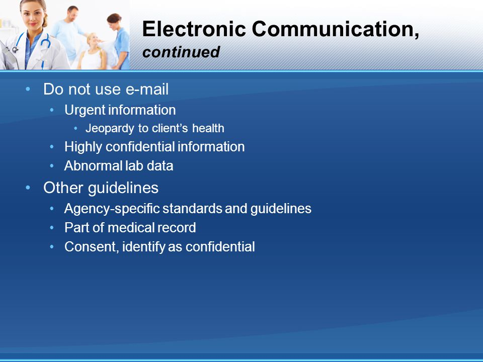 Electronic Communication, continued