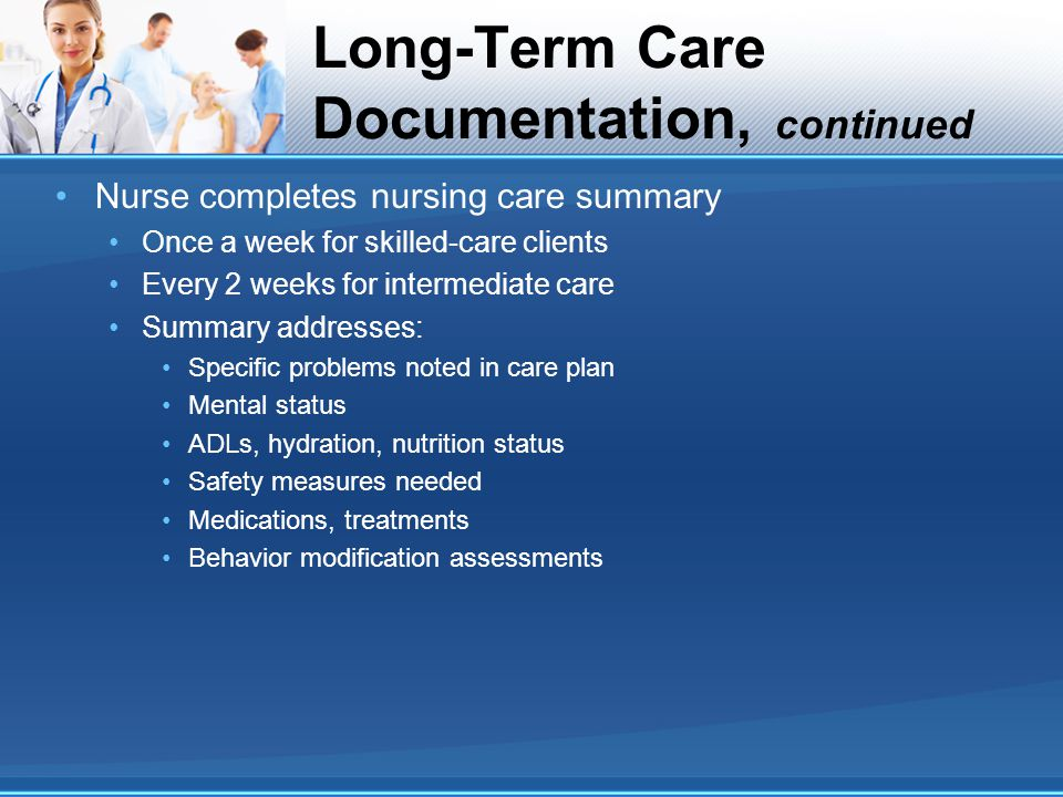 Long-Term Care Documentation, continued