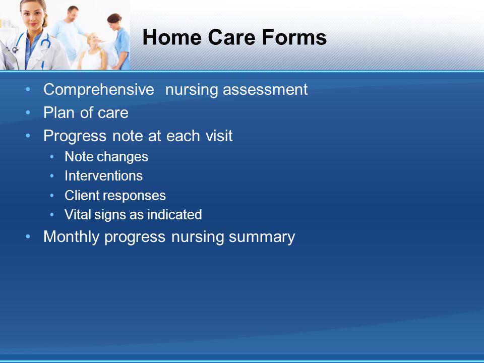 Home Care Forms Comprehensive nursing assessment Plan of care