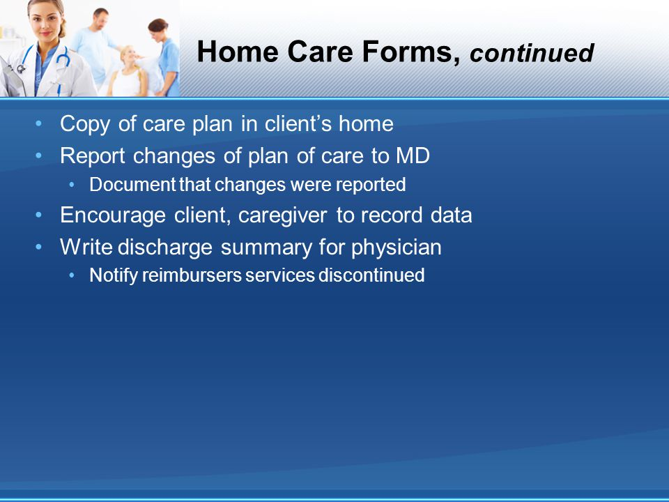 Home Care Forms, continued