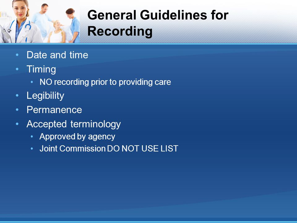 General Guidelines for Recording