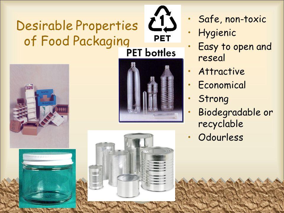 Desirable Properties of Food Packaging