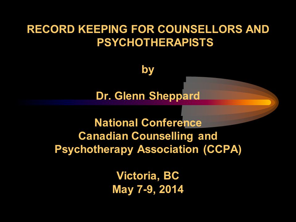 RECORD KEEPING FOR COUNSELLORS AND PSYCHOTHERAPISTS