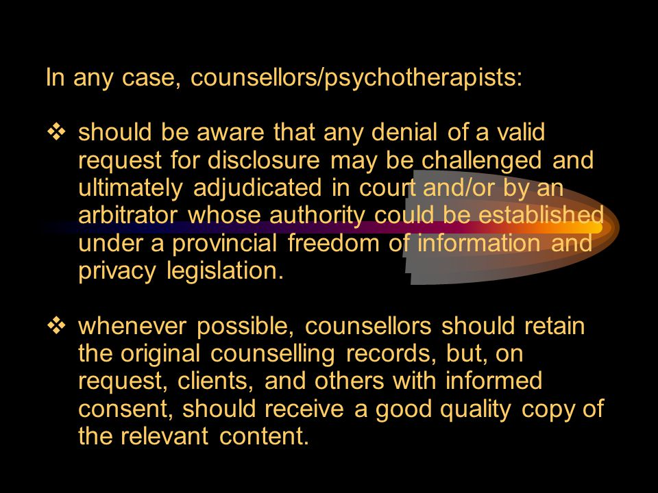 In any case, counsellors/psychotherapists: