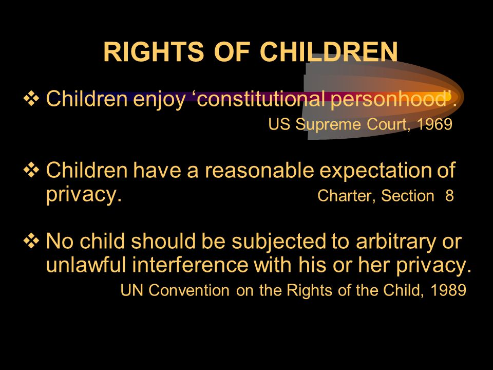 Rights of children Children enjoy 'constitutional personhood'.