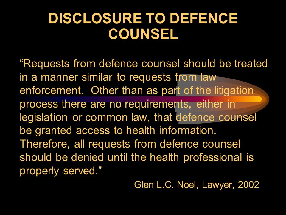 DISCLOSURE TO DEFENCE COUNSEL