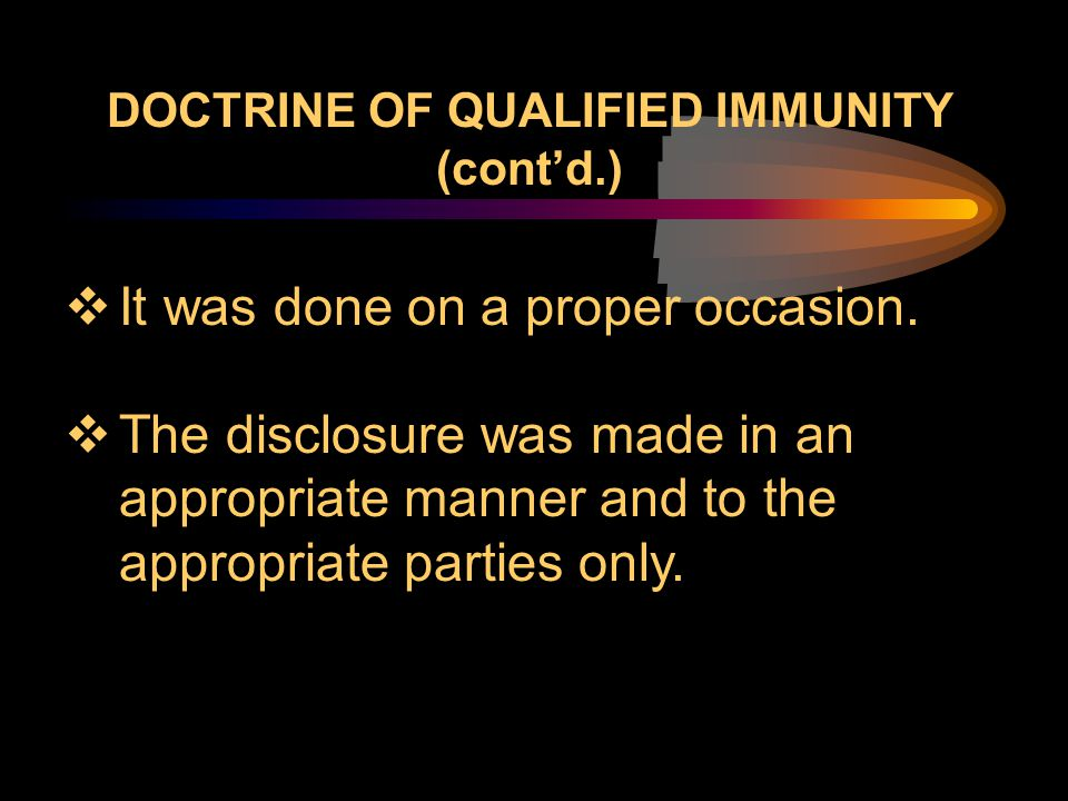 DOCTRINE OF QUALIFIED IMMUNITY (cont'd.)