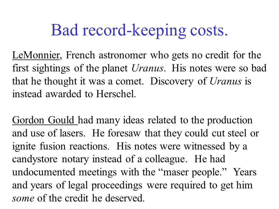 Bad record-keeping costs.