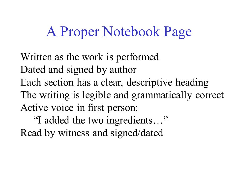 A Proper Notebook Page Written as the work is performed