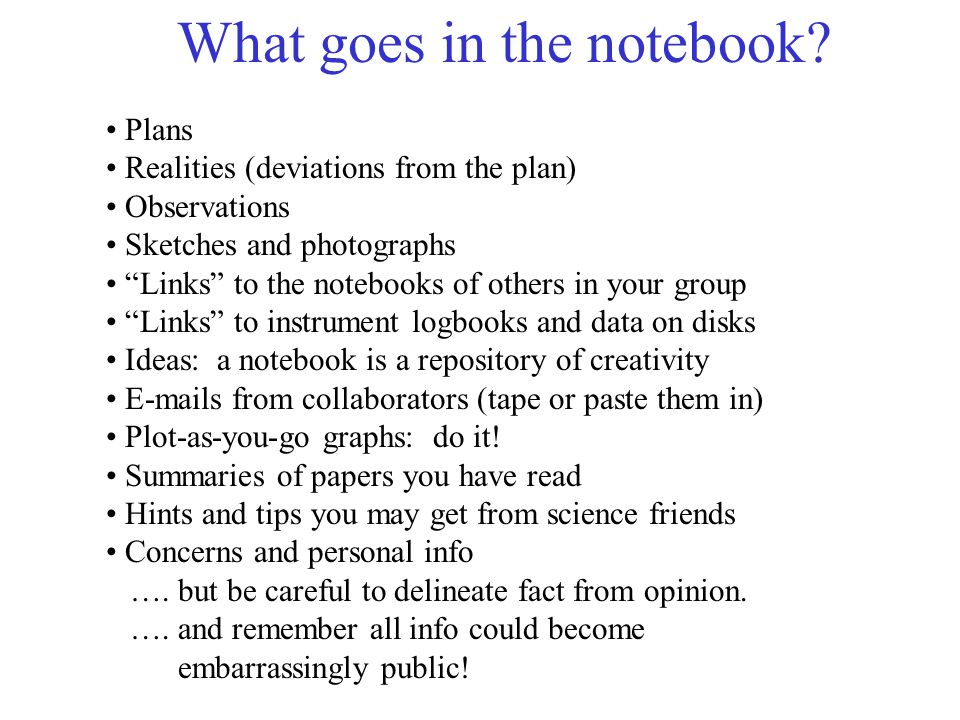 What goes in the notebook
