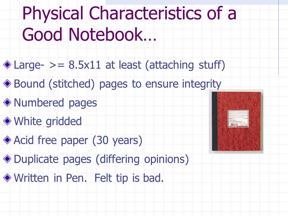 Physical Characteristics of a Good Notebook…