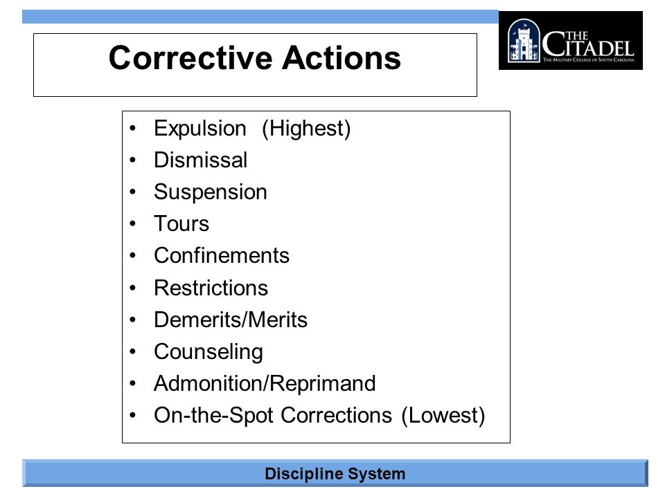 Corrective Actions Expulsion (Highest) Dismissal Suspension Tours
