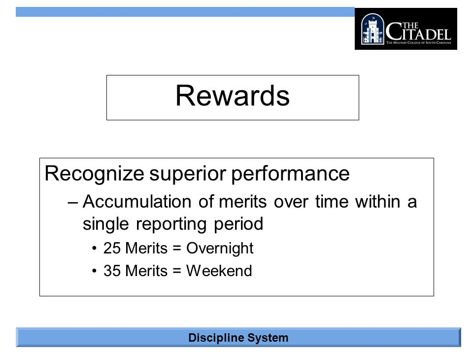 Rewards Recognize superior performance