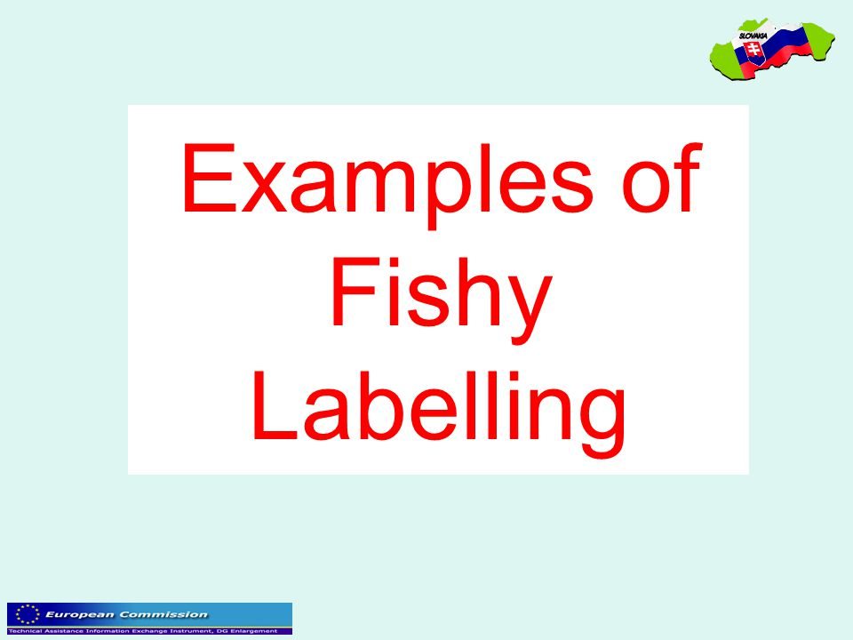 Examples of Fishy Labelling