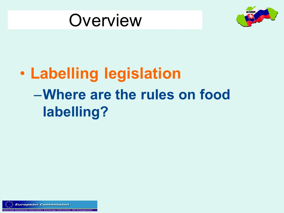 Overview Labelling legislation Where are the rules on food labelling