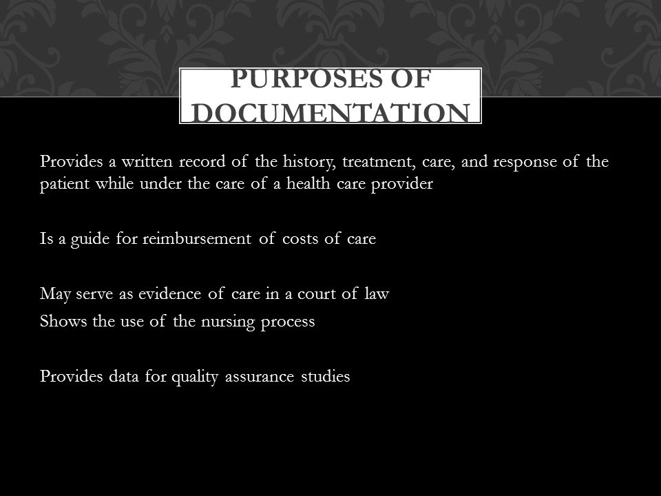 Purposes of Documentation