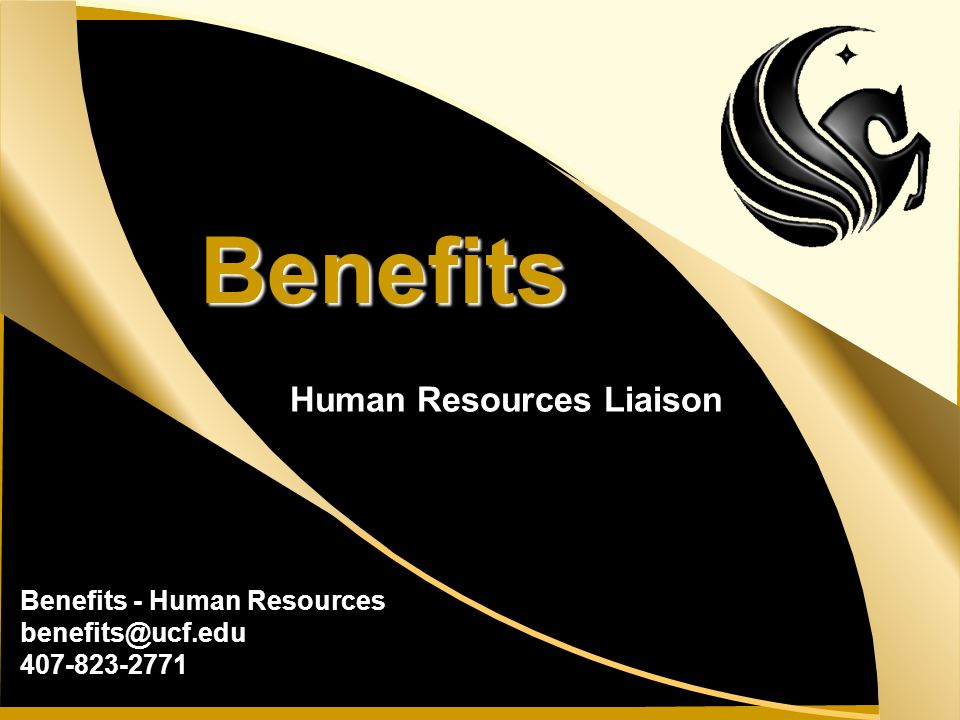 Benefits Human Resources Liaison Benefits - Human Resources