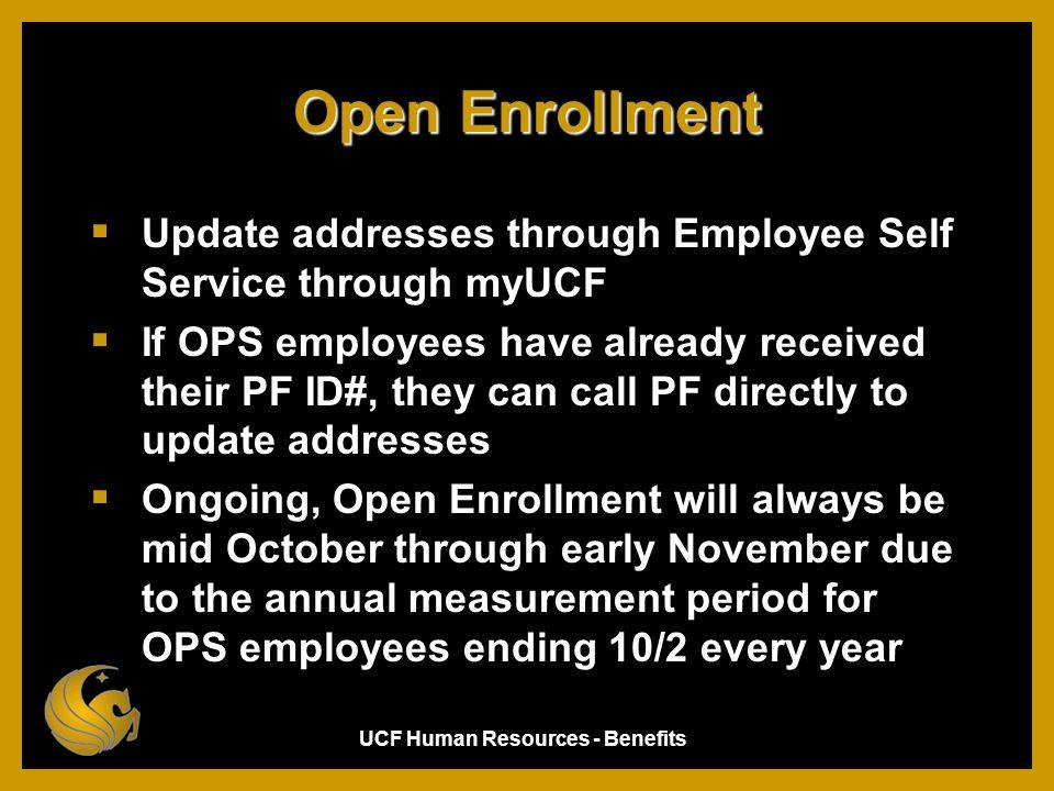 Open Enrollment Update addresses through Employee Self Service through myUCF.