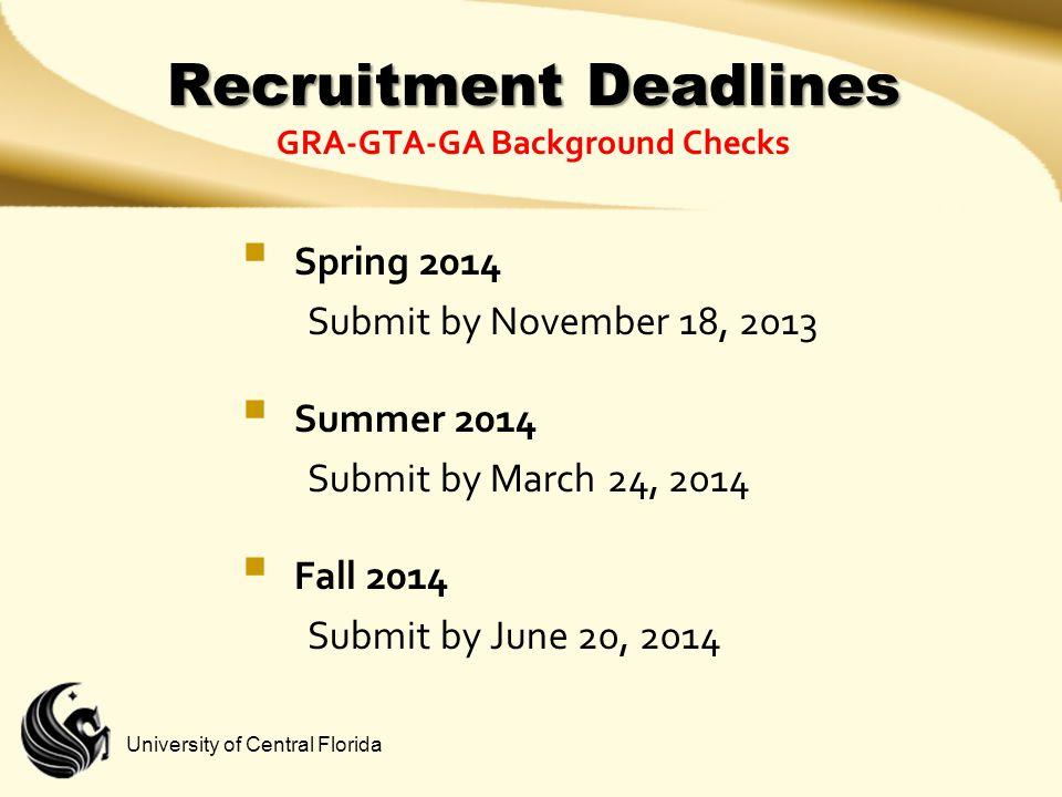 Recruitment Deadlines GRA-GTA-GA Background Checks