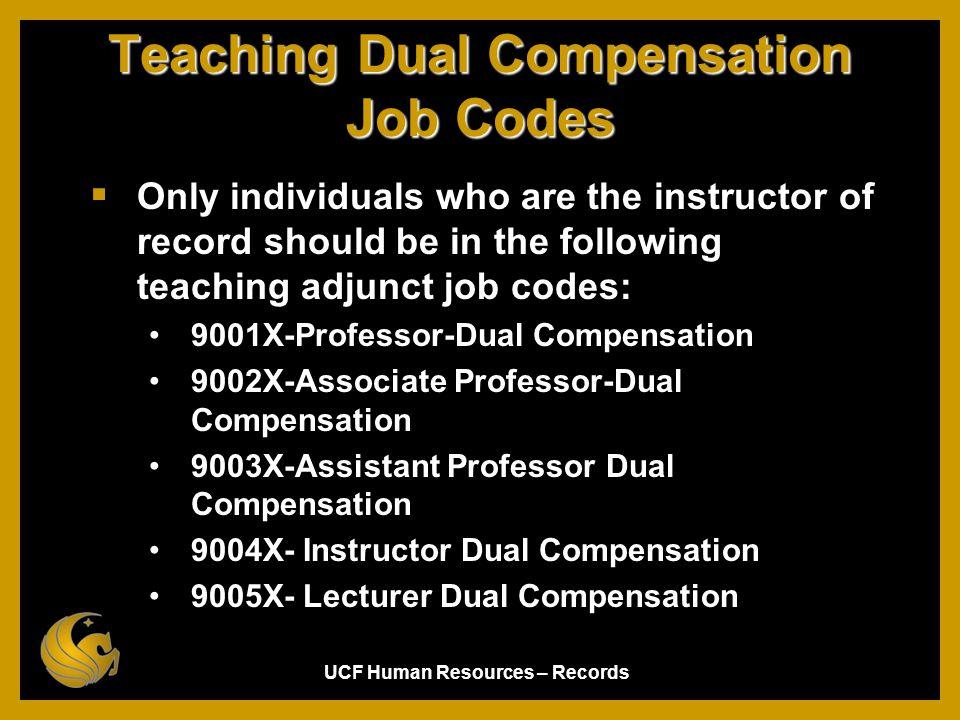 Teaching Dual Compensation Job Codes