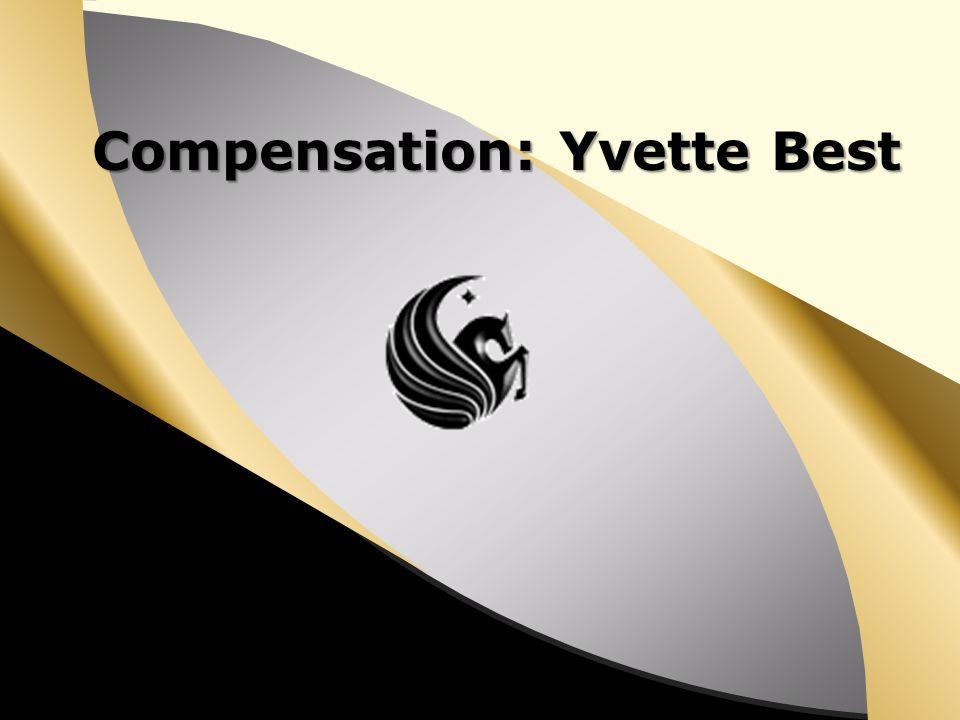 Compensation: Yvette Best
