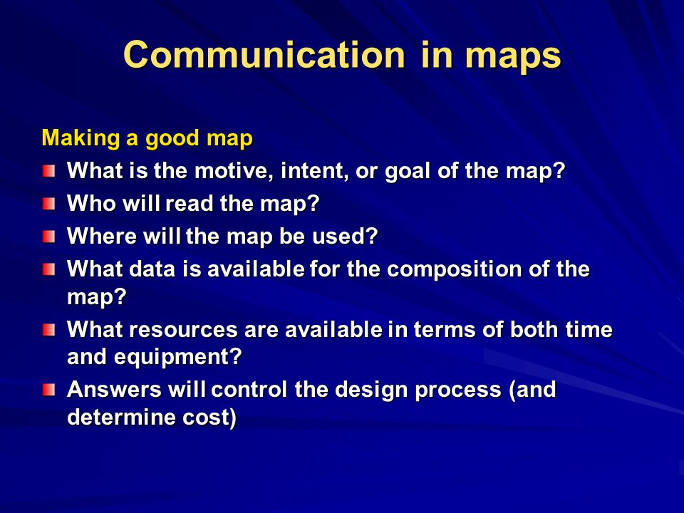 Communication in maps Making a good map