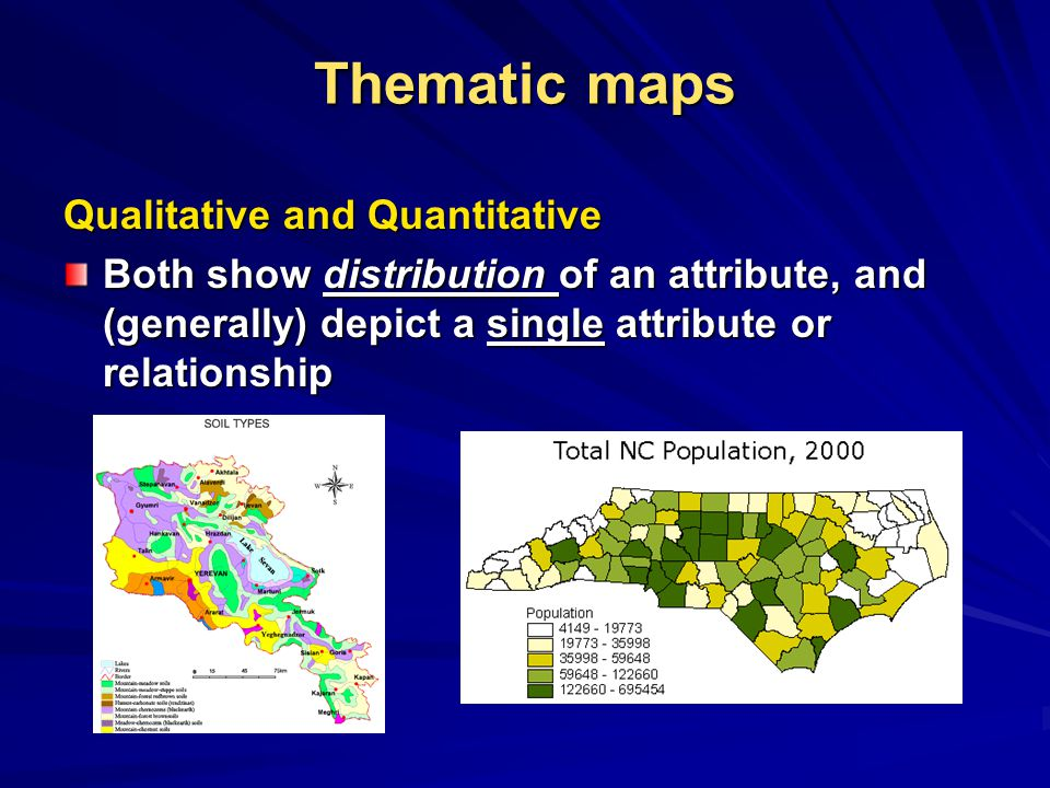 Thematic maps Qualitative and Quantitative