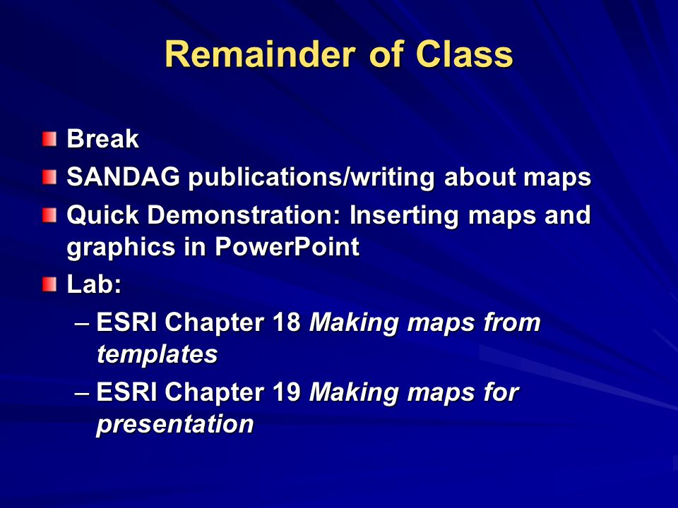 Remainder of Class Break SANDAG publications/writing about maps