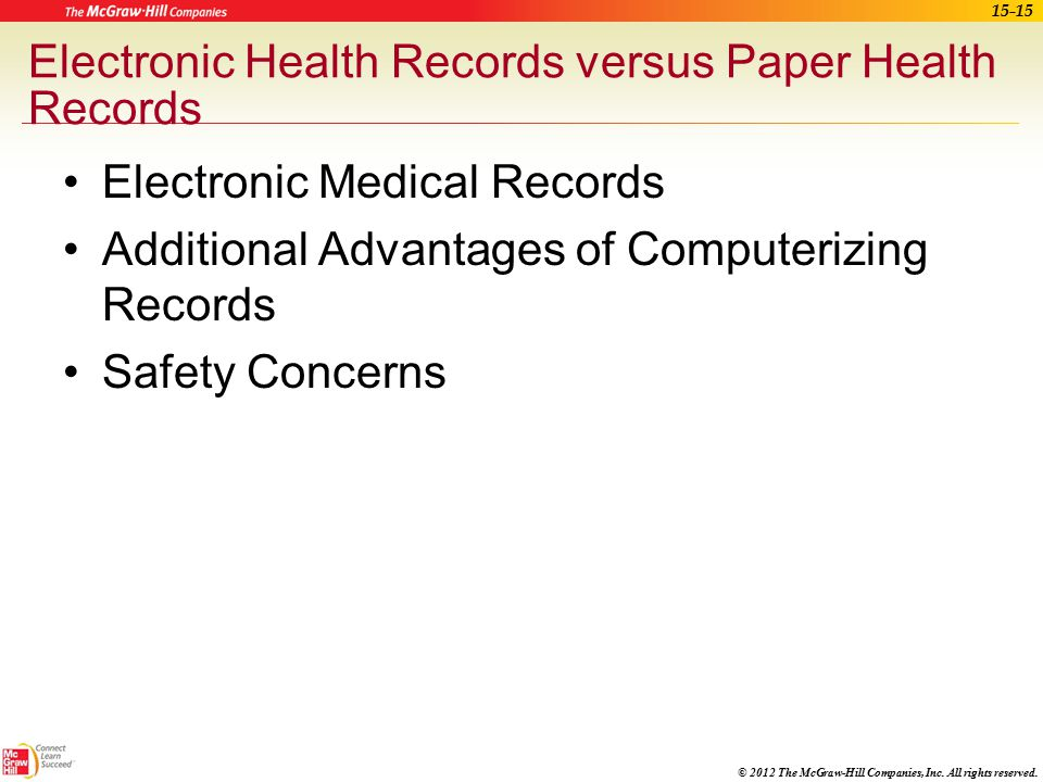 Electronic Health Records versus Paper Health Records